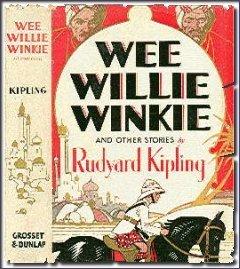 Rudyard Kipling wee willie winkie